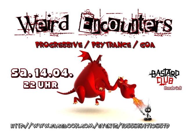 Weird Encounters 14 Apr '12, 22:00