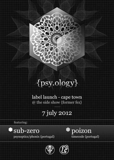 Party Flyer {psy.ology} label launch ft. Sub-Zero (PT) & Poizon (PT) 7 Jul '12, 21:00