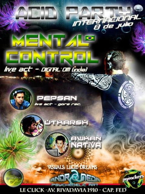 Party Flyer ACID PARTY @ MENTAL CONTROL EN ARGENTINA!! 8 Jul '12, 22:00