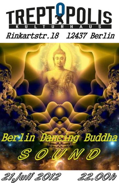 Berlin Dancing - Buddha Sound - 2012 21 Jul '12, 21:00