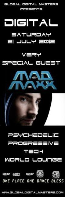 ▁▂▃▅ DIGITAL ▅▃▂▁ ★★★ MAD MAXX ★★★ 21 Jul '12, 22:00