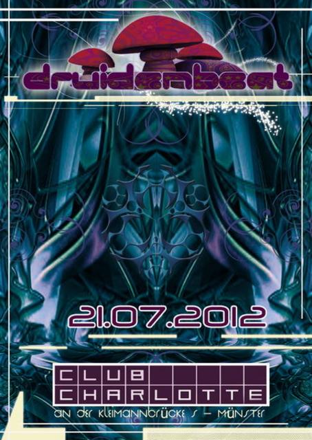 °°°DRUIDEN BEAT @ Club Charlotte°°° 21 Jul '12, 23:00