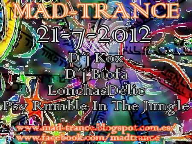 Mad-Trance Presenta : Psy Trance Madrid 21 Jul '12, 22:00