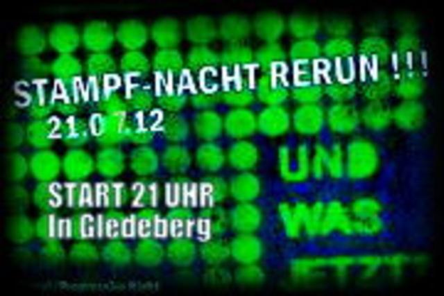 Stampf - Nacht Rerun 21 Jul '12, 21:00