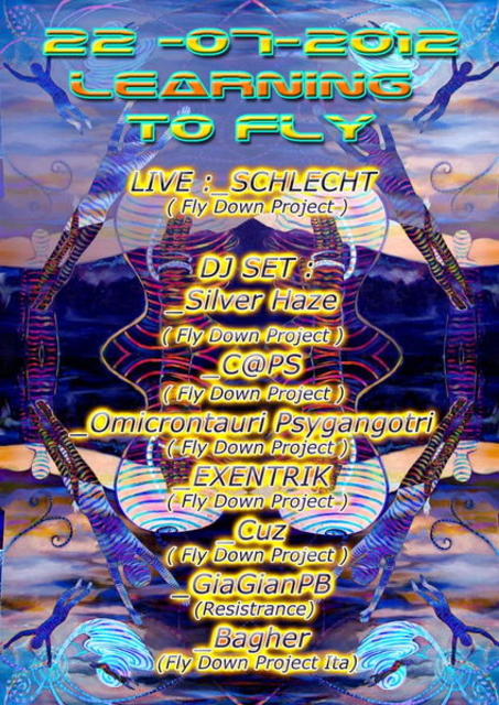 Party Flyer :::::::::: LEARNING TO FLY ::::::::::::: (waiting fly over) 22 Jul '12, 18:00
