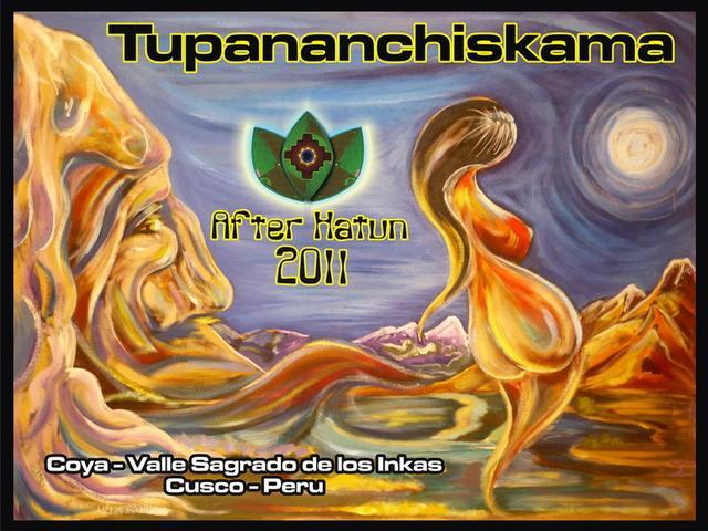 Party Flyer *-TUPANANCHISKAMA (After Pachamama Hatun Festival) -* 6 Aug '11, 13:00