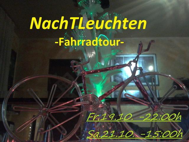 Party Flyer NachTLeuchten -Fahrradtour- 19 Oct '12, 22:00