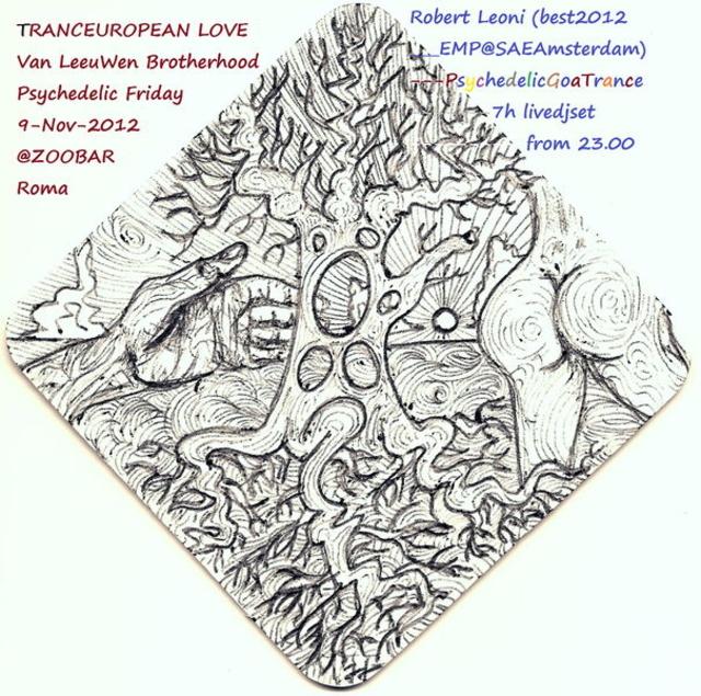 Party Flyer TRANCEUROPEAN LOVE PSYFRIDAY ROBERT Leoni meets CHIMERATRIBE 9 Nov '12, 22:30