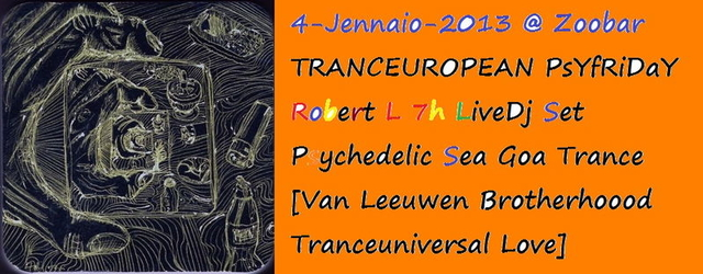 Party Flyer Psychedelic Friday TRANCEUROPEAN LOVE Lions bros Robert L 7h 4 Jan '13, 22:30