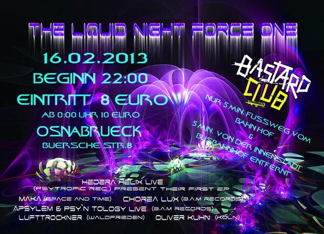 "The Liquid Night Force One ""Goa Party"" 16 Feb '13, 22:00"