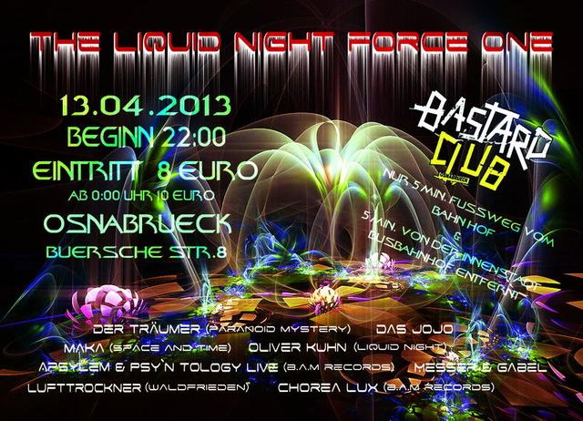 The Liquid Night Force One 13 Apr '13, 22:00