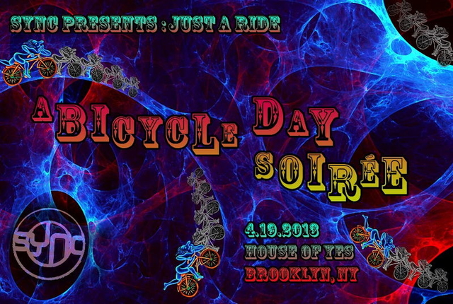 Party Flyer SYNC presents: Just a Ride...A Bicycle Day Soiree 19 Apr '13, 22:00