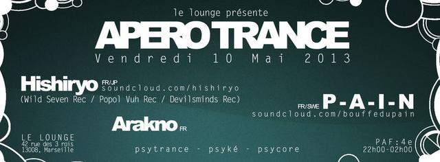 Party Flyer Apero Trance 2013 / Hishiryo, P-A-I-N, Arakno 10 May '13, 22:00