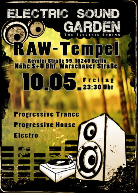 Party Flyer Electric Sound Garden im RAW-Tempel 10 May '13, 23:30