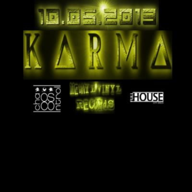Party Flyer K*A*R*M*A 10 May '13, 22:00