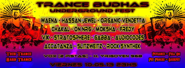 Party Flyer Trance Budhas Underground Fest II 10 May '13, 23:00
