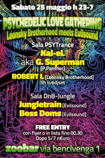 Party Flyer PSYCHEDELIC <3 GATHERING FREENTRY Leonsky Brotherhood meets Evilsound DJs +AFTER 25 May '13, 23:00