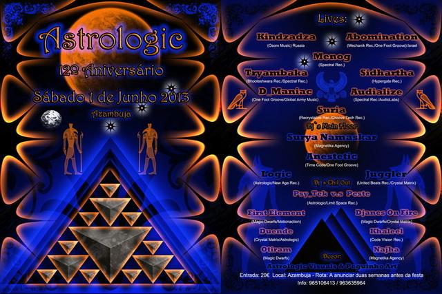 12º Aniversário Astrologic - Sábado 1 de Junho 2013 1 Jun '13, 23:30