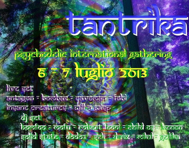 Party Flyer ॐ TANTRIKA ॐ INTERNATIONAL PSYCHEDELIC GATHERING - 28h no-stop FULLPOWER 6 Jul '13, 14:00