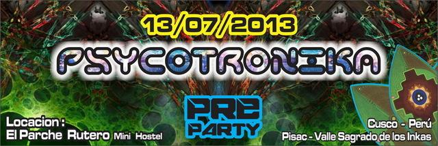 Party Flyer PSYCOTRONIKA (pre party pachamama hatun festival 2013) 13 Jul '13, 15:00