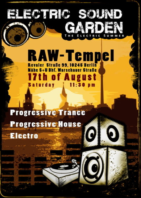 Party Flyer Electric Sound Garden at RAW-Tempel 17 Aug '13, 23:30