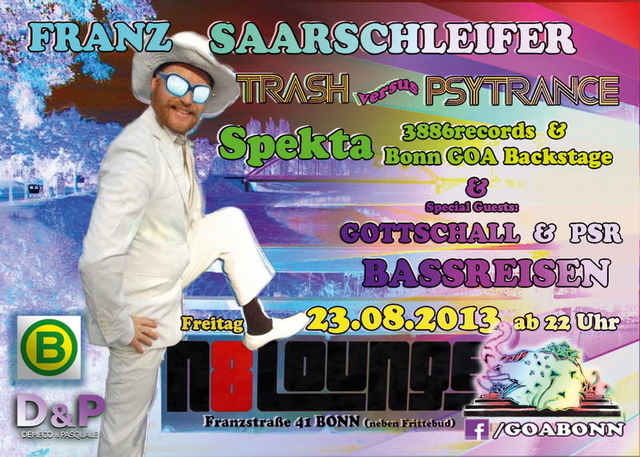 Party Flyer BASSREISEN + BONN GOA BACKSTAGE + Special guest: Franz Saarschleifer ! 23 Aug '13, 22:00
