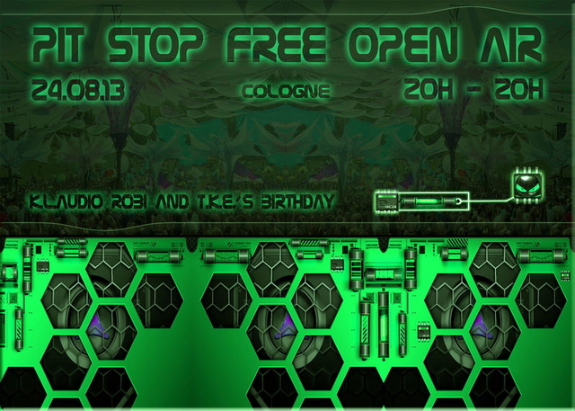 Party Flyer * PIT STOP FREE OA @ K.L.AUDIO, ROBI & T.K.E.´S BIRTH. * * 10 YEARS PIT STOP * 24 Aug '13, 19:00