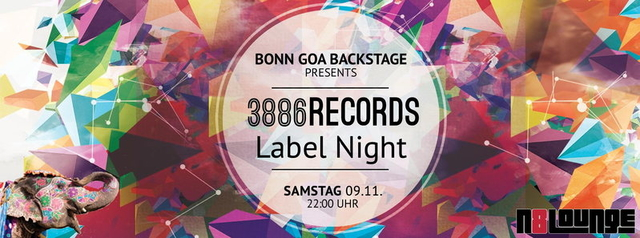 Party Flyer 3886records Label Night (presented by Bonn Goa Backstage) 9 Nov '13, 22:00