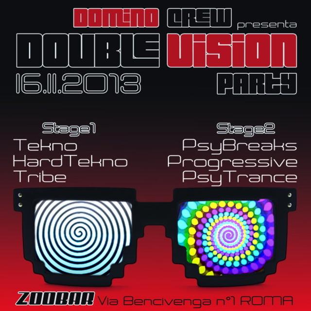 Party Flyer ✖DOMINO CREW _ DOUBLE VISION PARTY✖ 16 Nov '13, 23:00