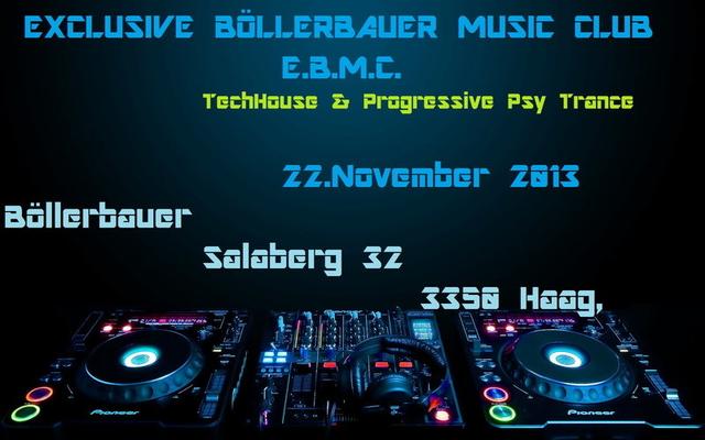 """Party Flyer Exclusive Böllerbauer Music Club """"EBMC"""" 22 Nov '13, 22:00"""