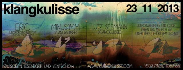 Party Flyer klangkulisse - techno party 23 Nov '13, 22:00