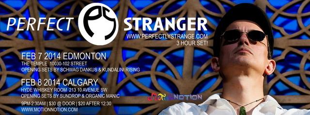 Party Flyer PERFECT STRANGER in Edmonton! 7 Feb '14, 21:00
