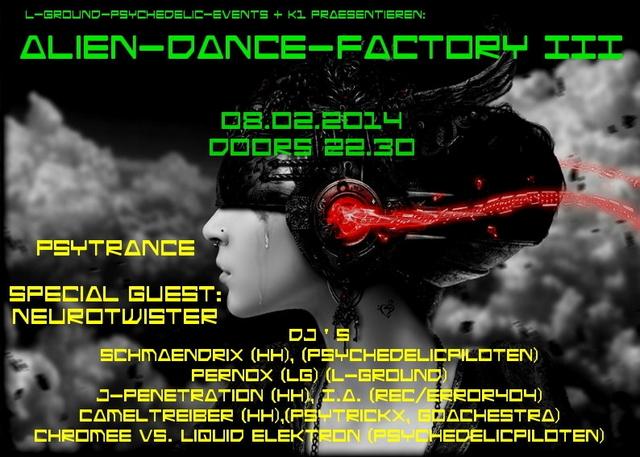 Party Flyer ALIEN-DANCE-FACTORY III ****Psytrance 8 Feb '14, 22:30