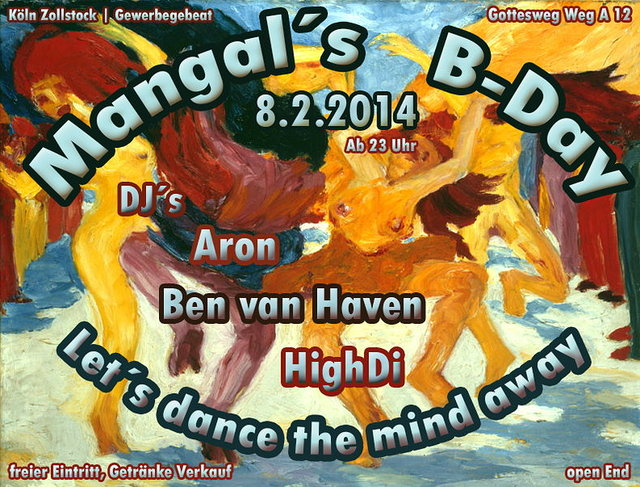 Party Flyer Mangal´s B-Day - Let´s dance the mind away! 8 Feb '14, 23:00