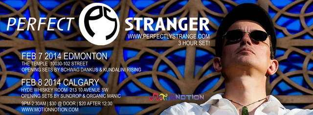 Party Flyer PERFECT STRANGER in Calgary! 8 Feb '14, 21:00