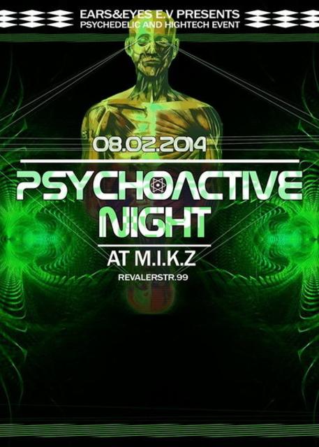 Party Flyer PSYCHOACTIVE NIGHT III w/ AZAX , HYPERACTIVE25, AKÉS, KASATKA @ M.I.K.Z BERLIN 8 Feb '14, 23:30