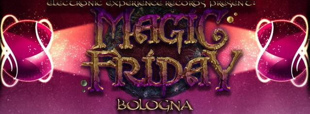 Party Flyer MAGIC FRIDAY - BOLOGNA! 7 Mar '14, 22:00