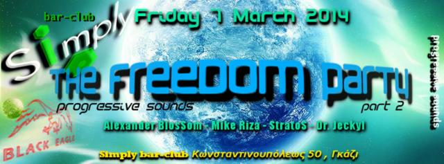 Party Flyer The FREED0M Party - part.2 : ProgressivE SoundZ better 7 Mar '14, 23:30