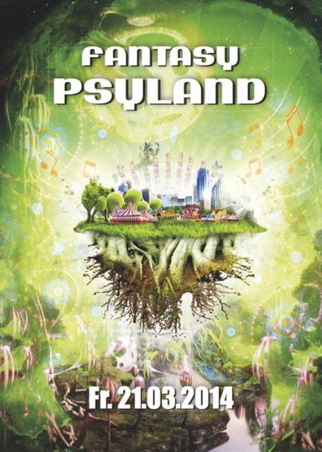 °oO..Fantasy Psyland..Oo° 21 Mar '14, 23:00