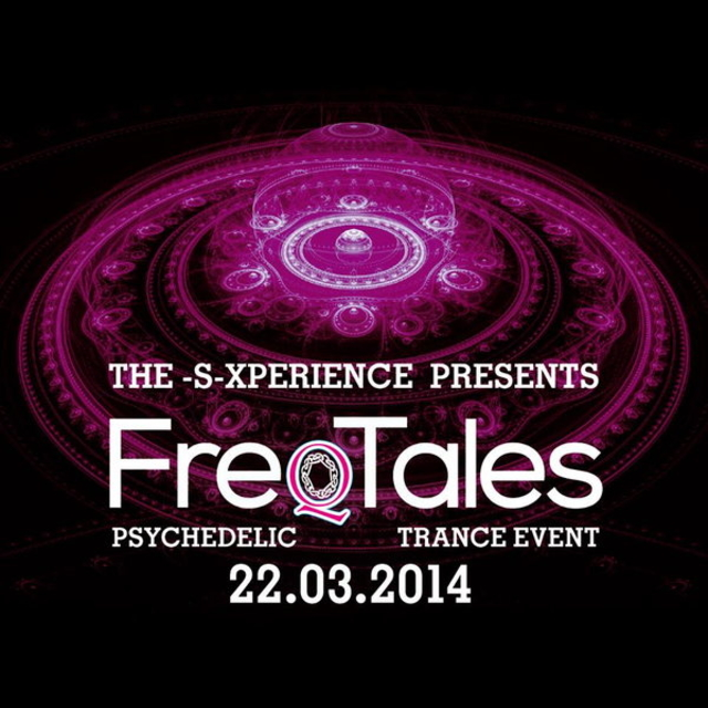 """Party Flyer The -S- Xperience Present """"FreQTales"""" 22 Mar '14, 20:00"""