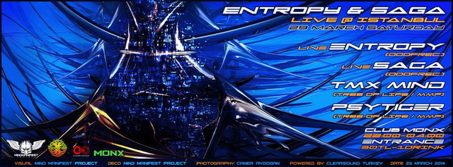 Party Flyer ✵✵✵ENTROPY & SAGA LIVE ISTANBUL ! ! ! 29 MARCH SATURDAY@MONX ✵✵✵ 29 Mar '14, 22:00