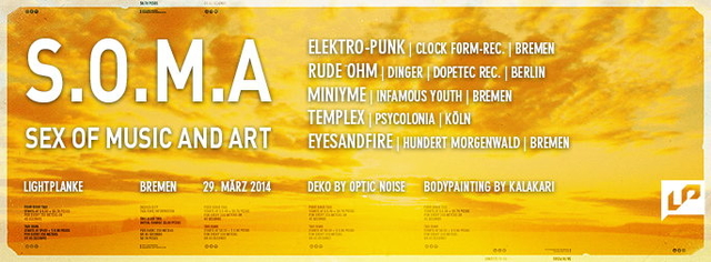Party Flyer S.O.M.A. . The sex of music and art 29 Mar '14, 23:00