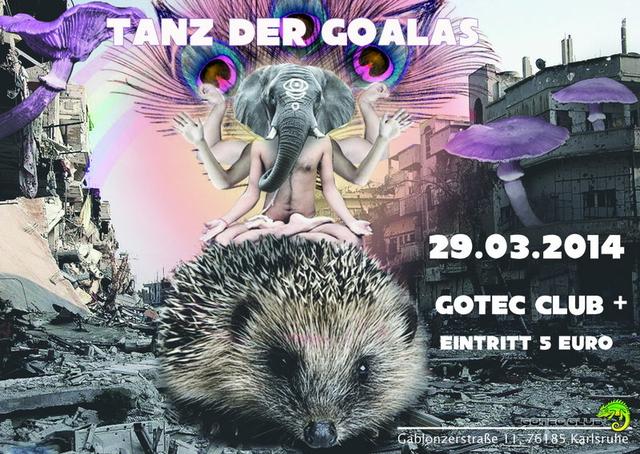 Party Flyer 29.03.14 Tanz der Goalas @ Gotec Club Karlsruhe 29 Mar '14, 23:00