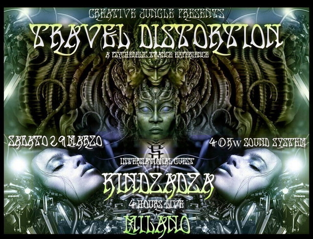 Party Flyer TRaVeL DiSToRTioN / KINDZADZA 4 Hours Live 29 Mar '14, 23:00