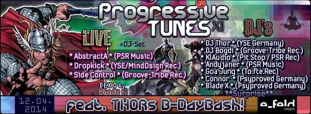 Party Flyer Progressive Tunes (Part 11) feat THOR´s Birthday 12 Apr '14, 23:00