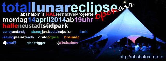Party Flyer Toatal Lunar Eclipse - open Air 14 Apr '14, 19:00