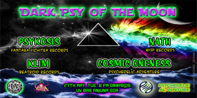 Party Flyer ✫ Dark Psy of the Moon : UV Bar Anjuna Goa 27th May ✫ 27 May '14, 20:00