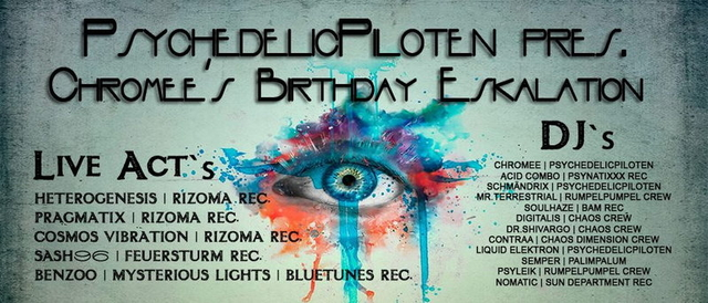 Party Flyer PsyPiloten Pres. Chromee´s Bday (Pragmatix, Cosmos Vibration & Heterogenesis) 19 Jul '14, 20:00