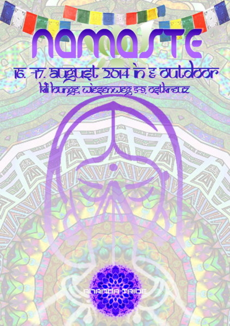 Party Flyer NAMASTE _/\_ by Ananda Tribe Records 16 Aug '14, 23:00