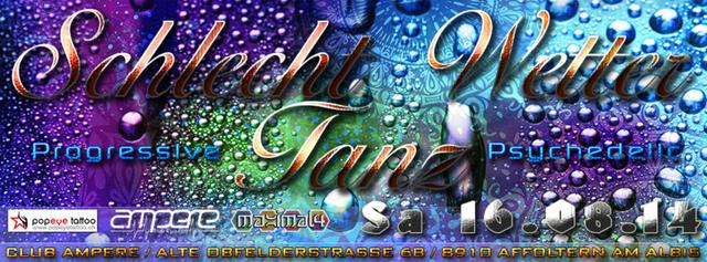 Party Flyer Schlecht Wetter Tanz - Club Ampere 16 Aug '14, 22:00